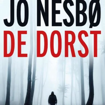 De dorst – Jo Nesbø