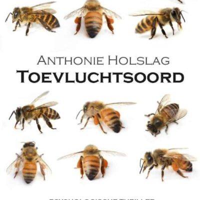Toevluchtsoord – Anthonie Holslag