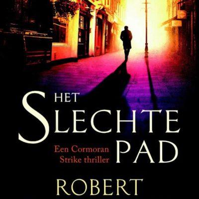 Het slechte pad – Robert Galbraith