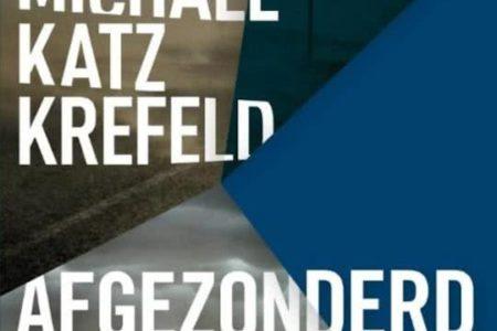Afgezonderd – Michael Katz Krefeld