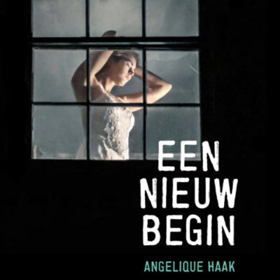 Winactie: Een nieuw begin – Angelique Haak GESLOTEN