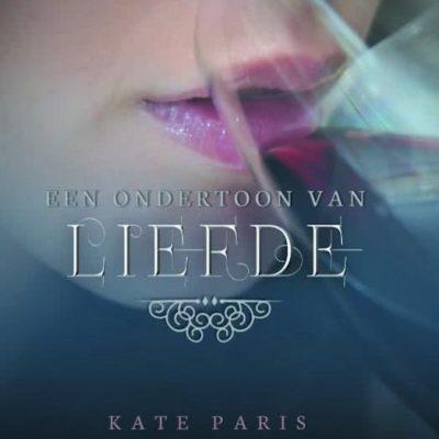 Een ondertoon van liefde – Kate Paris