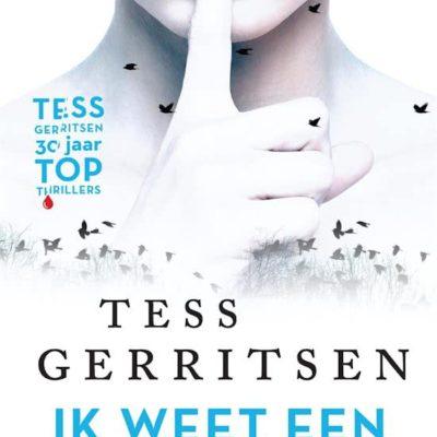 Ik weet een geheim – Tess Gerritsen