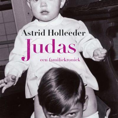 Judas – Astrid Holleeder