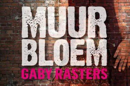 Muurbloem – Gaby Rasters