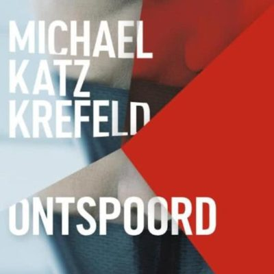 Ontspoord – Michael Katz Krefeld