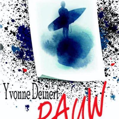 Rauw – Yvonne Deinert