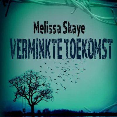 T&M Leesclub: Verminkte Toekomst – Melissa Skaye