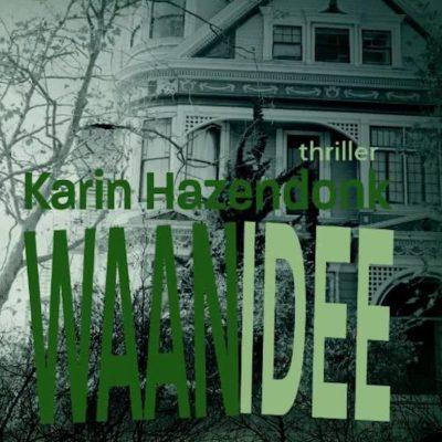 Winactie: Waanidee – Karin Hazendonk GESLOTEN
