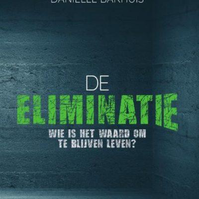 De eliminatie – Danielle Bakhuis