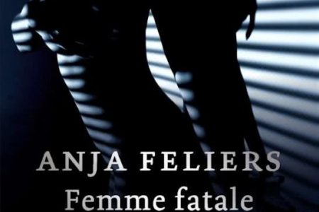 Femme fatale–AnjaFeliers