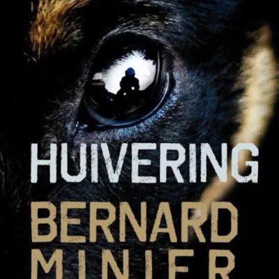 Huivering – Bernard Minier