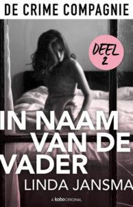 In naam van de vader (Deel2) – Linda Jansma