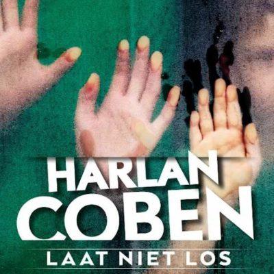 Laat niet los – Harlan Coben