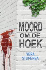 Moord om de hoek – Vera Stupenea