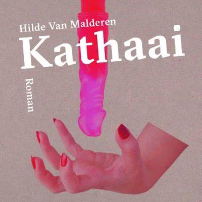 Kathaai – Hilde Van Malderen
