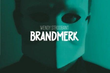 Brandmerk – Wendy Stroobant