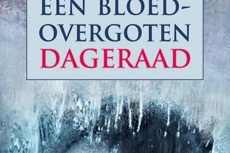 Een Bloedovergoten Dageraad – Anthonie Holslag