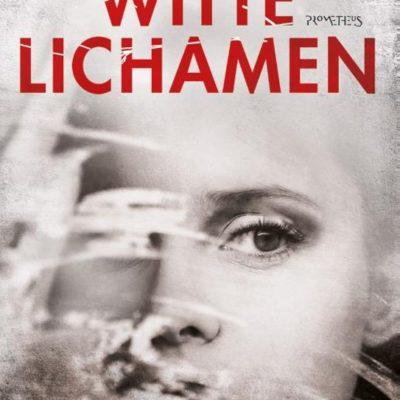 Witte lichamen – Jane Robins