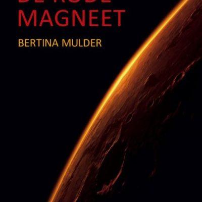 De rode magneet – Bertina Mulder