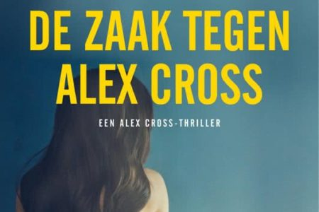 De zaak tegen Alex Cross – James Patterson