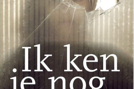 Debuut van de maand: Ik ken je nog – Alice Fokkelman