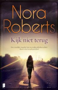 Kijk niet terug – Nora Roberts