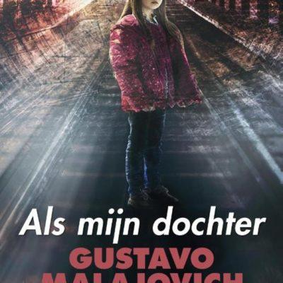Preview: Als mijn dochter – Gustavo Malajovich