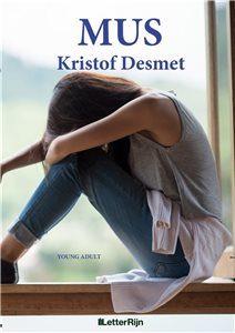 Aanmelden leesclub: MUS – Kristof Desmet GESLOTEN