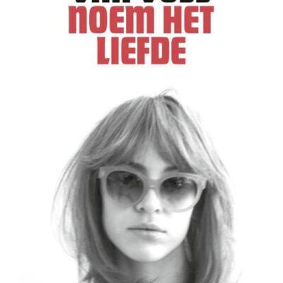Noem het liefde – Daan Heerma van Voss
