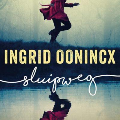 Sluipweg – Ingrid Oonincx