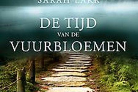 De tijd van de vuurbloemen – Sarah Lark