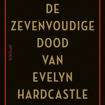 De zevenvoudige dood van Evelyn Hardcastle – Stuart Turton