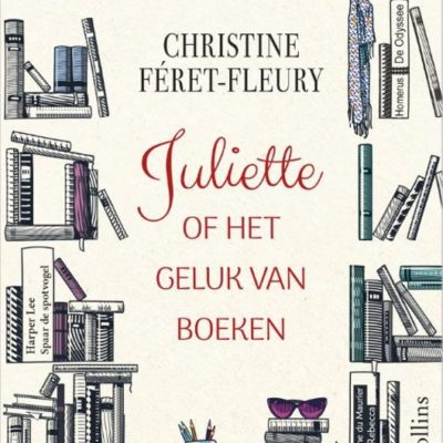 Juliette of het geluk van boeken – Christine Féret-Fleury