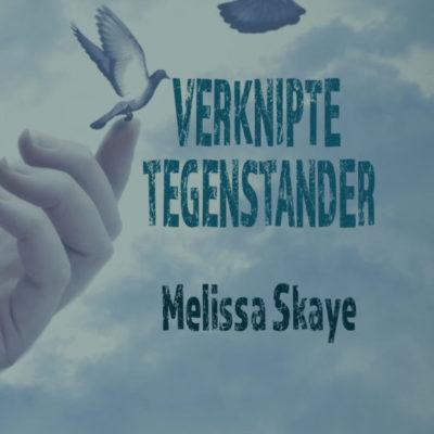 Verknipte tegenstander – Melissa Skaye