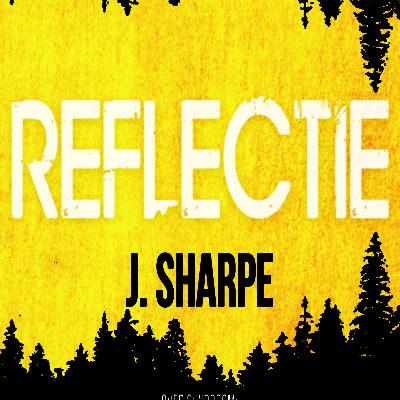 Reflectie – J. Sharpe