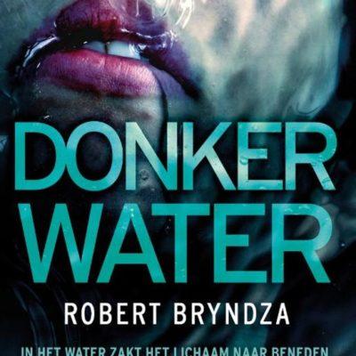 Winactie: Donker water – Robert Bryndza GESLOTEN