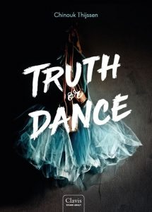 Truth or dance – Chinouk Thijssen