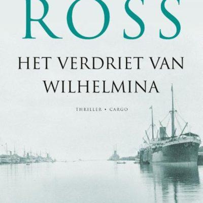 Het verdriet van Wilhelmina – Tomas Ross