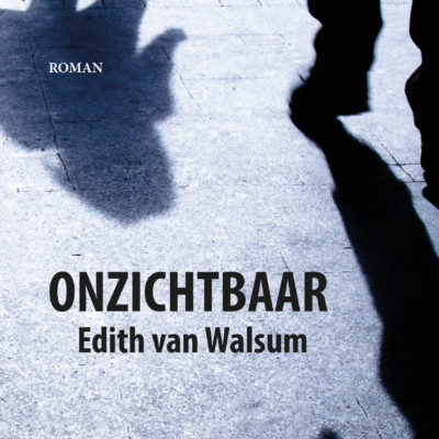 Onzichtbaar – Edith van Walsum