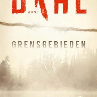 Grensgebieden – Arne Dahl