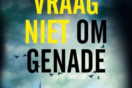 Vraag niet om genade – Martin Österdahl