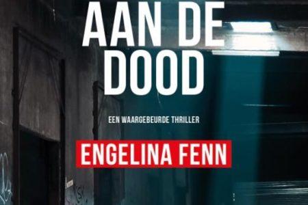 Nieuw: Ontsnapt aan de dood – Engelina Fenn
