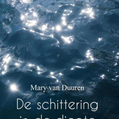 De schittering in de diepte – Mary van Duuren