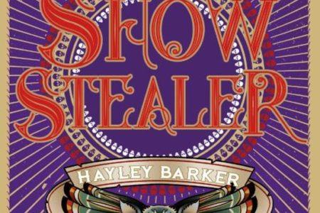Showstealer – Hayley Barker