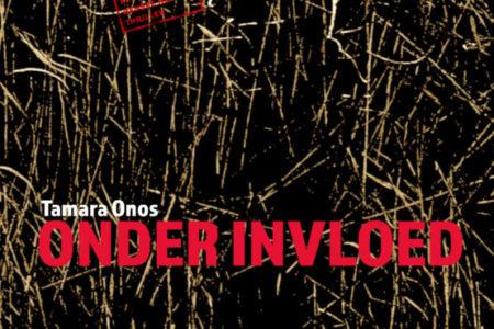 Nieuw: Onder invloed – Tamara Onos