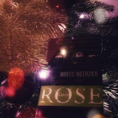 Winactie: Wreed weerzien – Karen Rose (Gesigneerd!) GESLOTEN