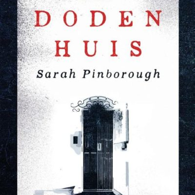 Het dodenhuis – Sarah Pinborough