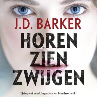 Debuut van de maand: Duo-recensie Horen, zien, zwijgen – J.D. Barker