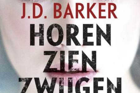 Winactie: Debuut van de maand: Horen, zien, zwijgen – J.D. Barker – GESLOTEN!